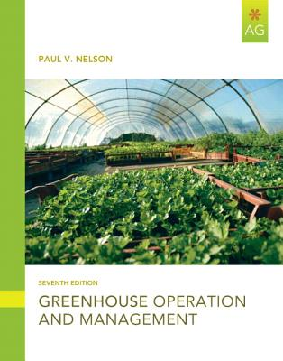 Greenhouse Operation & Management By Nelson, Paul V.