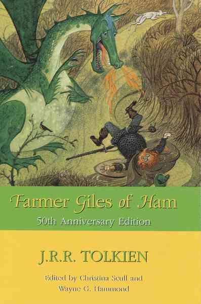 Farmer Giles of Ham By Tolkien, J. R. R./ Scull, Christina (EDT)/ Hammond, Wayne G. (EDT)/ Baynes, Pauline (ILT)/ Scull, Christina/ Hammond, Wayne G.
